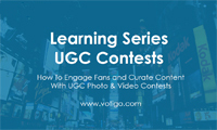 UGC Photo & Video Contests